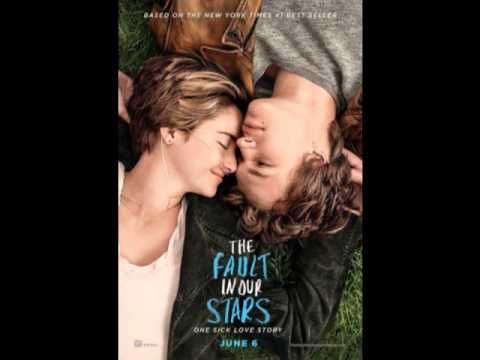 The Fault In Our Stars Soundtrack Full