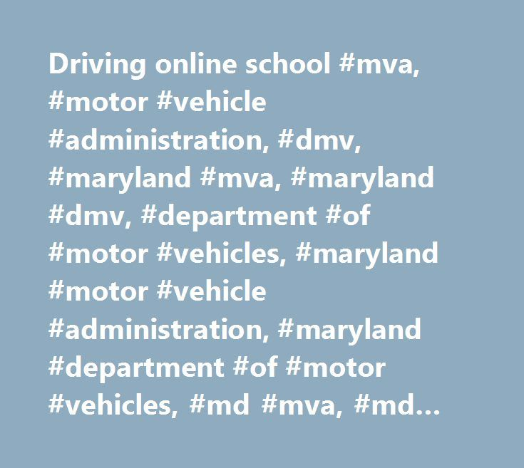 Driving online school #mva, #motor #vehicle #administration, #dmv, #maryland #mva, #maryland #dmv, #department #of #motor #vehicles, #maryland #motor #vehicle #administration, #maryland #department #of #motor #vehicles, #md #mva, #md #dmv http://uganda.nef2.com/driving-online-school-mva-motor-vehicle-administration-dmv-maryland-mva-maryland-dmv-department-of-motor-vehicles-maryland-motor-vehicle-administration-maryland-department-o/  # Announcements Insurance Identification Card – Carrying…