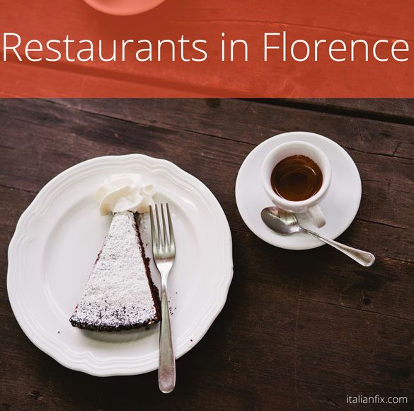 Post image for Restaurants in Florence: 20 Top Choices from Food Critics,Travellers and Locals