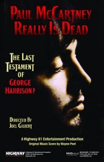 Movie: Paul McCartney Really Is Dead- this was one of the worst conspiracy movies I have had the pleasure to have known