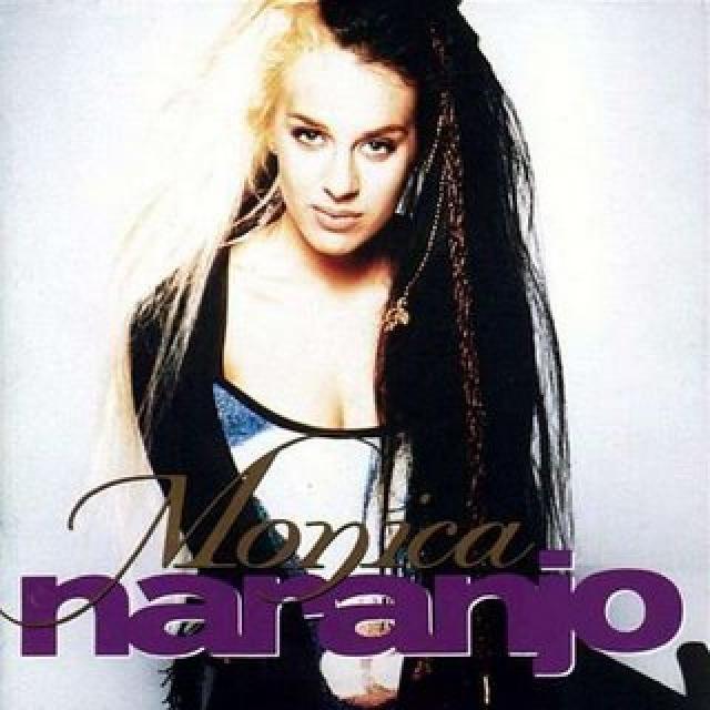 """MONICA NARANJO - """"Monica Naranjo"""" (1994)"""