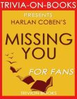 Read Online Missing You by Harlan Coben (Trivia-On-Books).