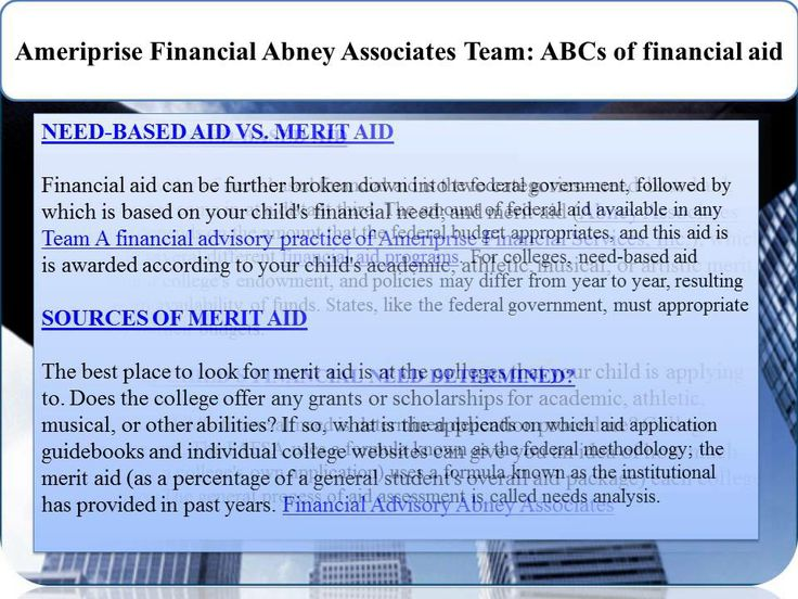 Ameriprise Financial Abney Associates Team  ABCs of financial aid - needs analysis