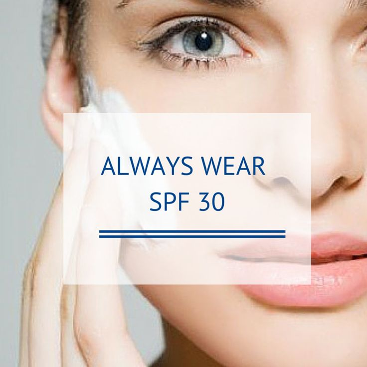 "Never skip SPF 30! A lesson from the experts:    ""This may seem obvious, but some of you are still breaking the sun protection rule. No matter the season, no matter the weather conditions, you must wear an SPF of 30, daily. No skipping in the winter either because sunlight reflects off of the snow and can cause severe sun damage."" – Dr. Bruce Katz, dermatologist"