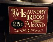 Primitive Laundry Room Sign, Laundry Room Decor