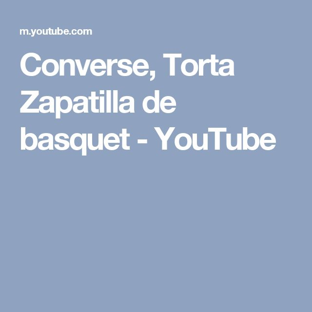 Converse, Torta Zapatilla de basquet - YouTube
