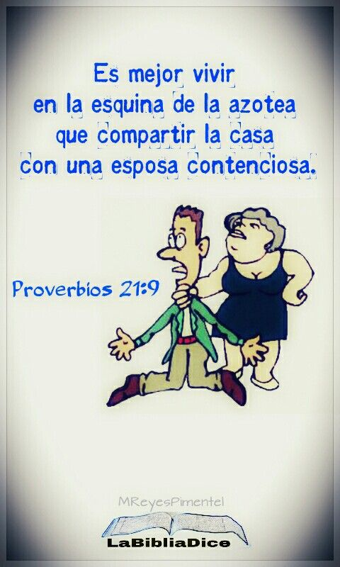 Proverbios 21 9 es mejor vivir en la esquina de la azotea for La casa de la azotea