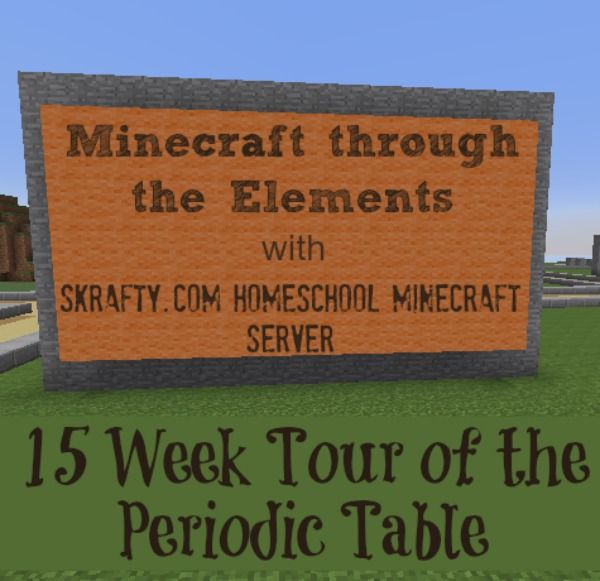 Minecraft Homeschool Class - Learn the Periodic Table Minecraft Style
