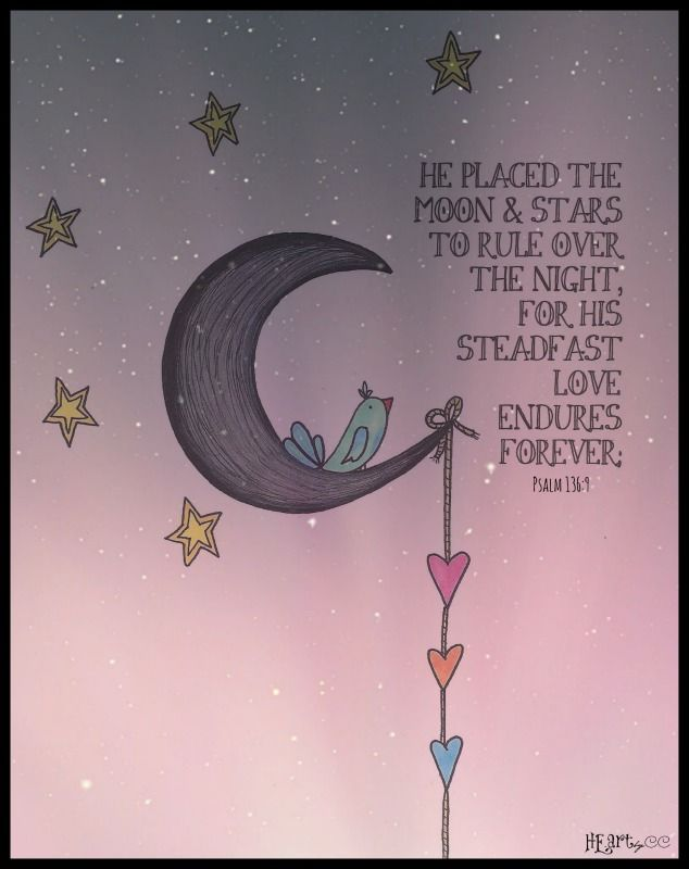 PSALM 136:9 HE PLACED THE STARS IN THE SKY HE.art by Candice Castillo 2013 https://www.facebook.com/HeartByCc