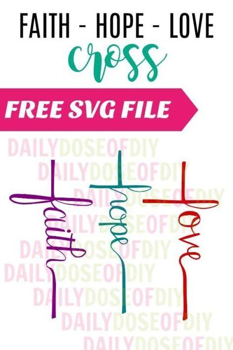 Download Free SVG File Faith Hope Love Cross   Faith hope love ...
