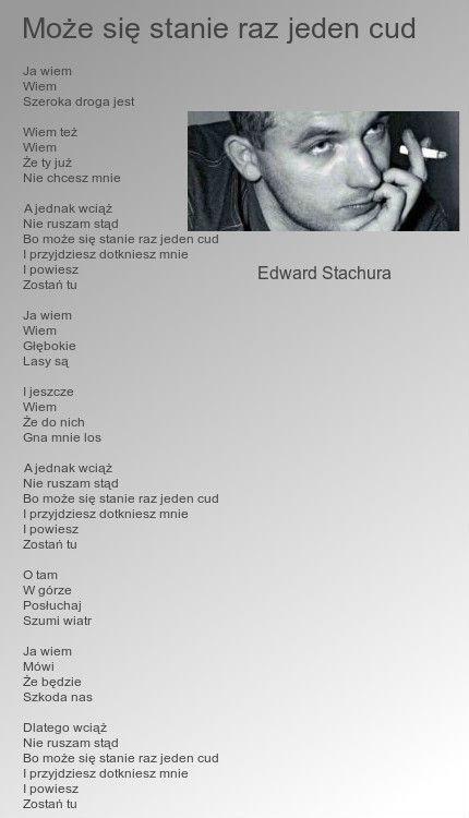 Może się stanie raz jeden cud. Edward Stachura.