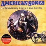 American Songs of Revolutionary Times & the Civil War Era [Oldies] [CD], 12026500