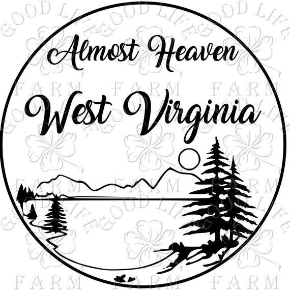 Almost Heaven West Virginia Combo 2 Designs Instant Etsy In 2021 West Virginia Virginia West Virginia Girl