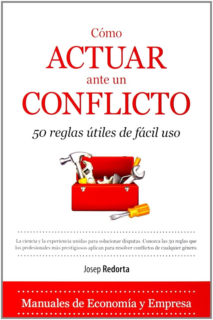 Cómo Actuar Ante Un Conflicto / Josep Redorta Máis información no catálogo: http://kmelot.biblioteca.udc.es/record=b1518453~S13*gag