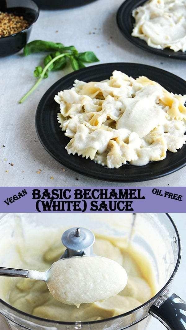 Vegan Bechamel White Sauce Plant Based And Oil Free Recipe Vegan Sauce Recipes Whole Food Recipes Oil Free Vegan Recipes