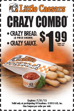Little Caesars Coupon: Get a coupon for $1.99 Crazy Combo at Little Caesars. Expires Aug 30, 2013.