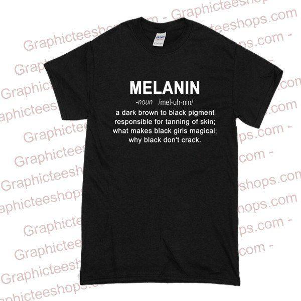 Melanin definition tshirt