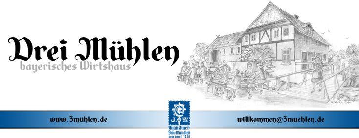Drei Mühlen - bayerisches Wirtshaus mit Augustiner Bier