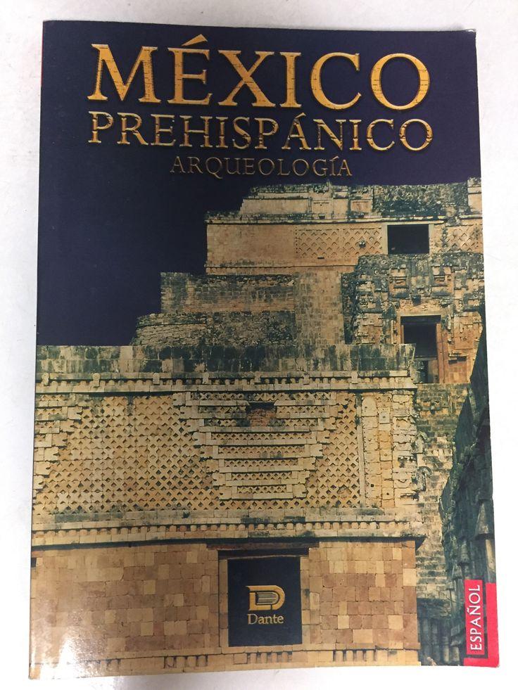 Mexico Prehispanico Arqueoligia