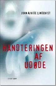 Håndteringen af udøde af John Ajvide Lindqvist, ISBN 9788763807456