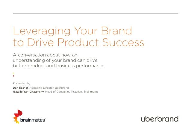 Leveraging Your Brand to Drive Product Success by Product Camp Sydney via slideshare