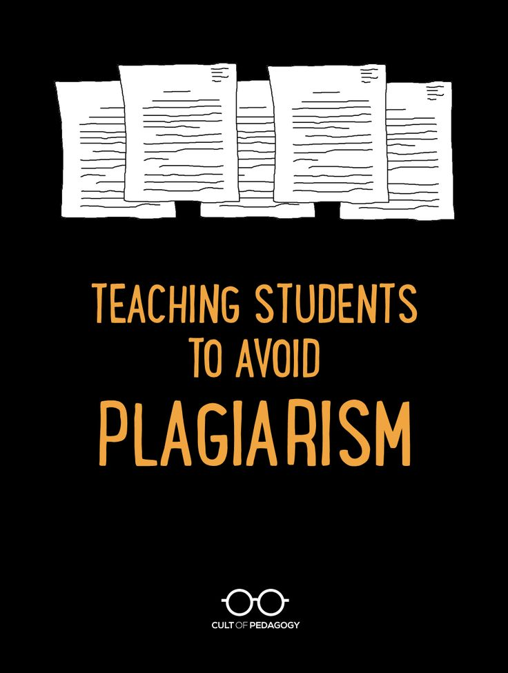 Although threats and detection software have some impact, the best way to prevent plagiarism is to teach students how to avoid it in the first place. | Cult of Pedagogy