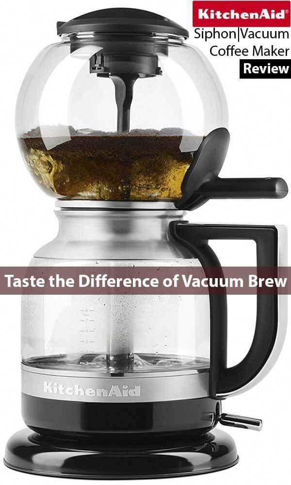 Best Siphon Coffee Maker Review Kitchenaid Vacuum Bestcoffeemaker