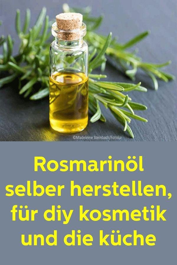 Rosmarinöl selber herstellen, für DIY Kosmetik und die Küche