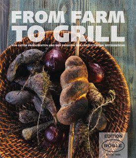 "Hamburg kocht!: Rezension ""From Farm to Grill - eine Grillosophie""..."