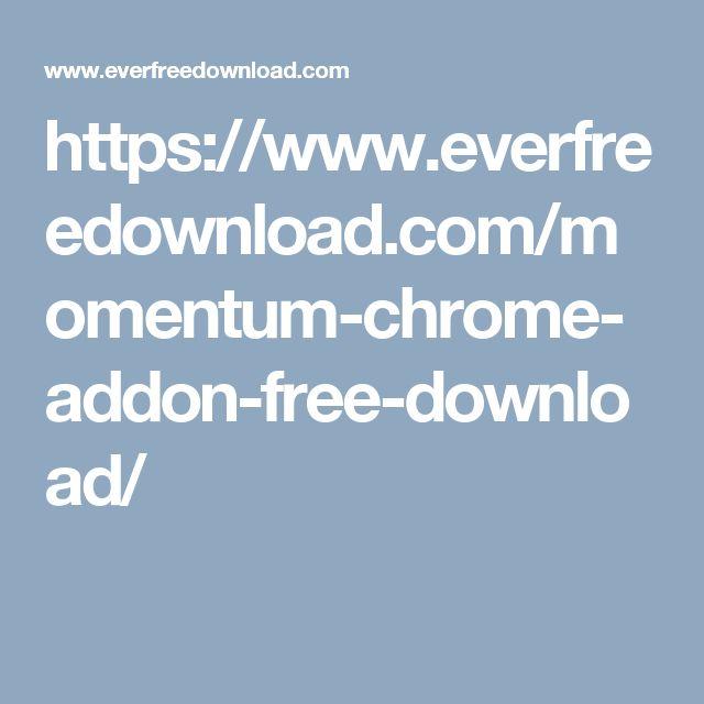https://www.everfreedownload.com/momentum-chrome-addon-free-download/