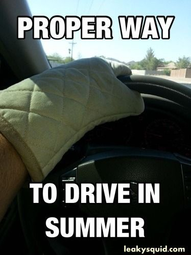 So true. I have gloves in my car for this reason. And a towel for those beautiful thunderstorms.