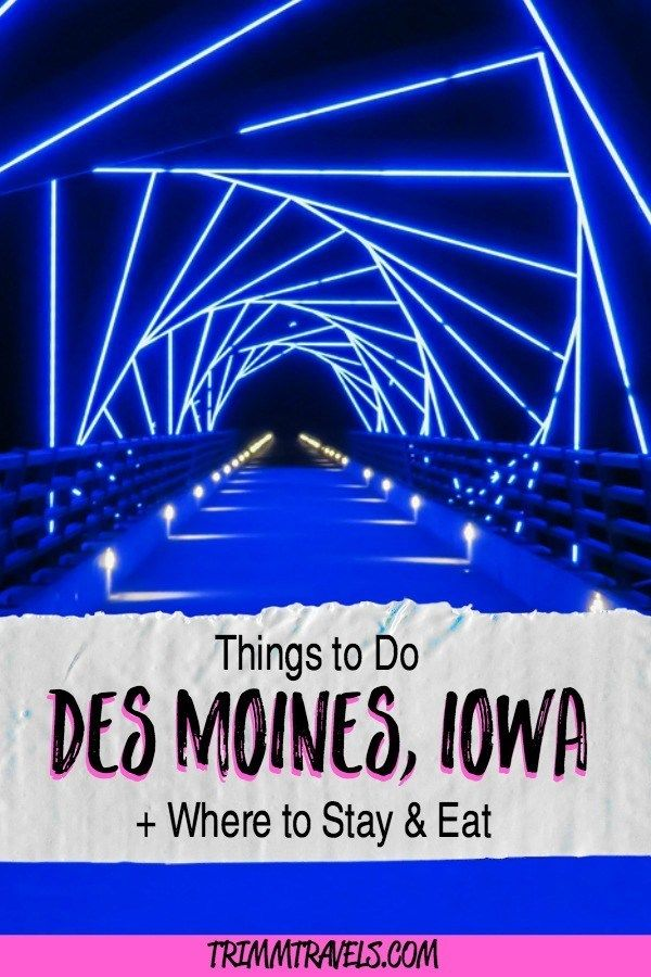 fun things to do in des moines iowa where to stay eat trimm rh pinterest com things to do in des moines on a saturday night things to do in des moines on a saturday night