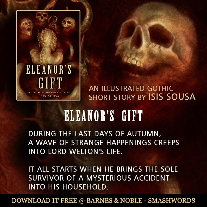 #HalloweenBooks #AutumnBooks #Horror #Gothic  Eleanor's Gift is a Gothic short story, adorned with black and white illustrations and an atmosphere of darkness.  During the last days of autumn, a wave of strange happenings creeps into Lord Welton's life. It all starts when he brings the sole survivor of a mysterious accident into his household. Soon people close to Lord Welton begin to disappear and a tenebrous danger falls upon the one he loves the most.