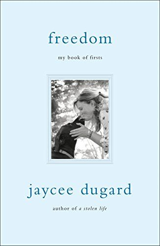 Freedom: My Book of Firsts by Jaycee Dugard