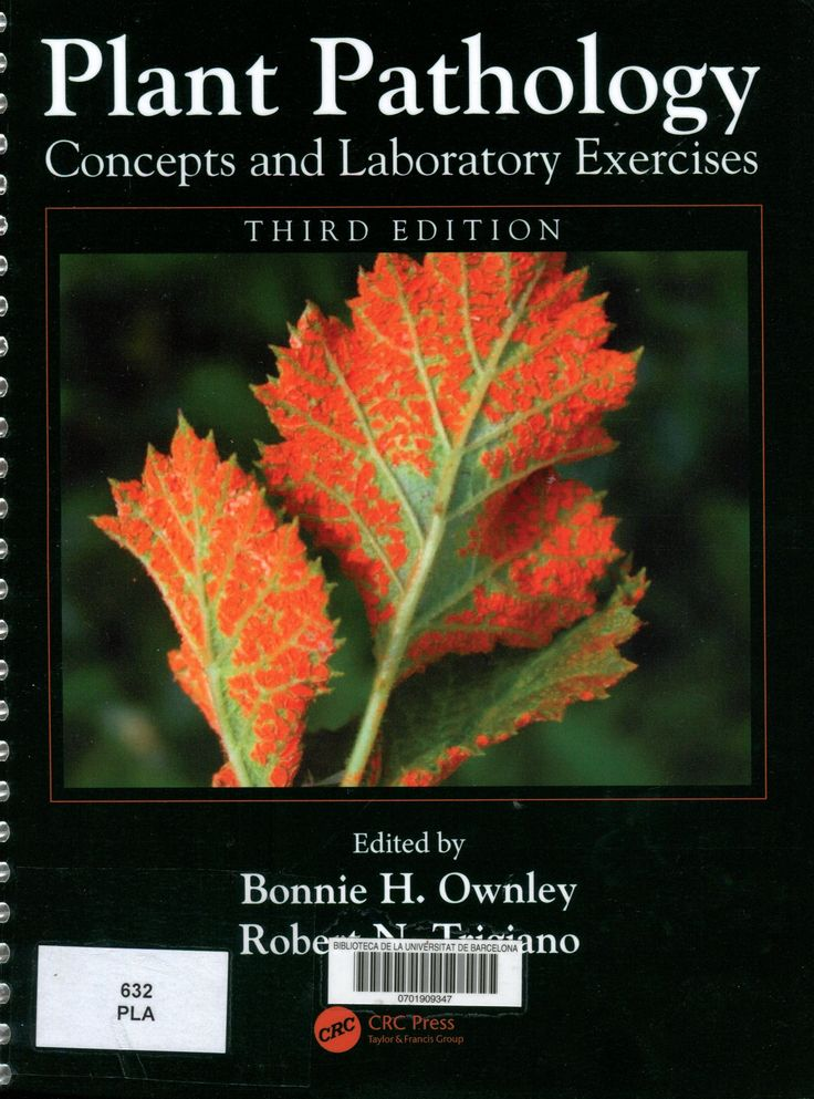Plant pathology concepts and laboratory exercises / editors: Bonnie H. Ownley and Robert N. Trigiano. Boca Raton : Taylor & Francis, 2016. #novetatsCRAIBiologia_maig17