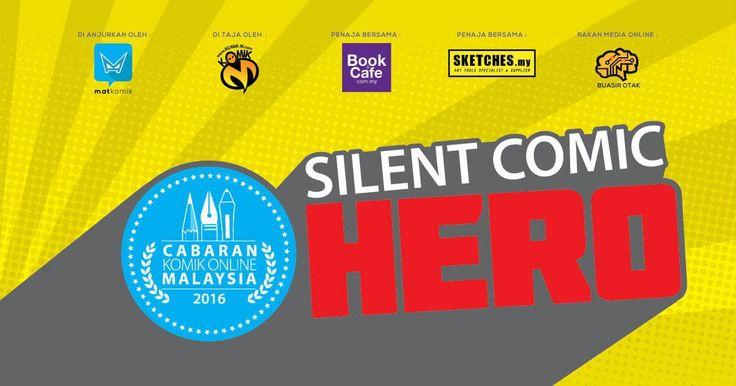 CKOM2016 - Cabaran Komik Online Malaysia 2016 - Silent Comic - Hero. Lebih 145 penyertaan dari 110 Pelukis komik 100% Buatan Malaysia!!
