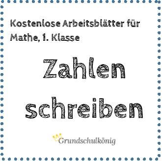 Zahlen schreiben: Kostenlose Arbeitsblätter mit Übungen zum Erlernen der Schreibweise der Zahlen von 0 bis 9 für Mathe in der 1. Klasse #grundschulkoenig #grundschulkönig #mathe #grundschule