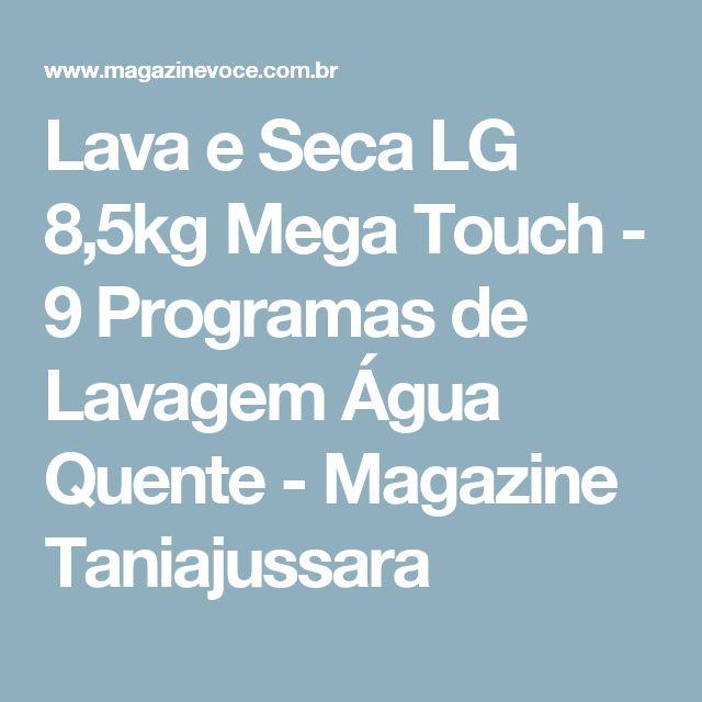 Lava e Seca LG 8,5kg Mega Touch - 9 Programas de Lavagem Água Quente - Magazine Taniajussara