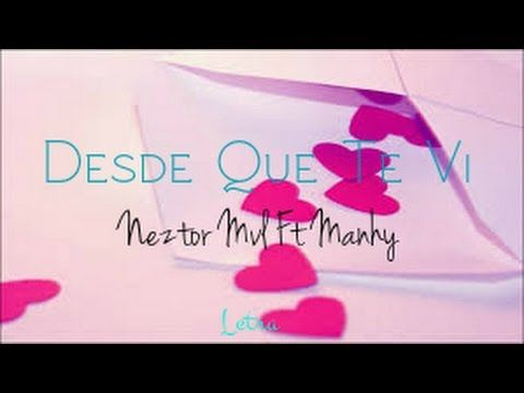 Desde Que Te Vi❤ - Neztor Mvl ft Manhy - Video Gif❤ - #JoseeHDZ