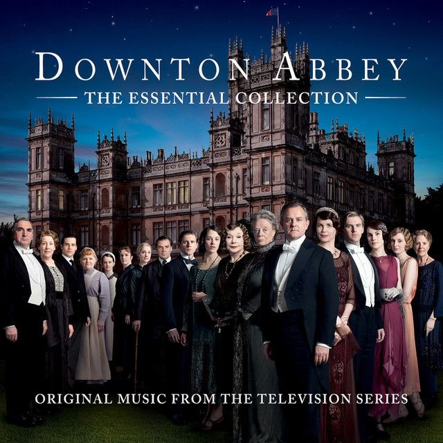 """Downton Abbey - The Suite - From """"Downton Abbey"""" Soundtrack, a song by The Chamber Orchestra Of London on Spotify"""