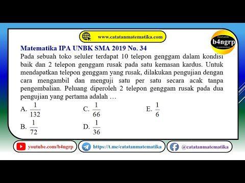 Unbk Sma 2019 Pembahasan Matematika Ipa No 34 Peluang Latihan Unbk 2020 Youtube Matematika Latihan Ipa