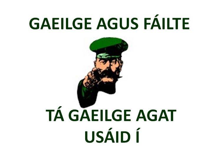Irish and Welcome. You have Irish use it.