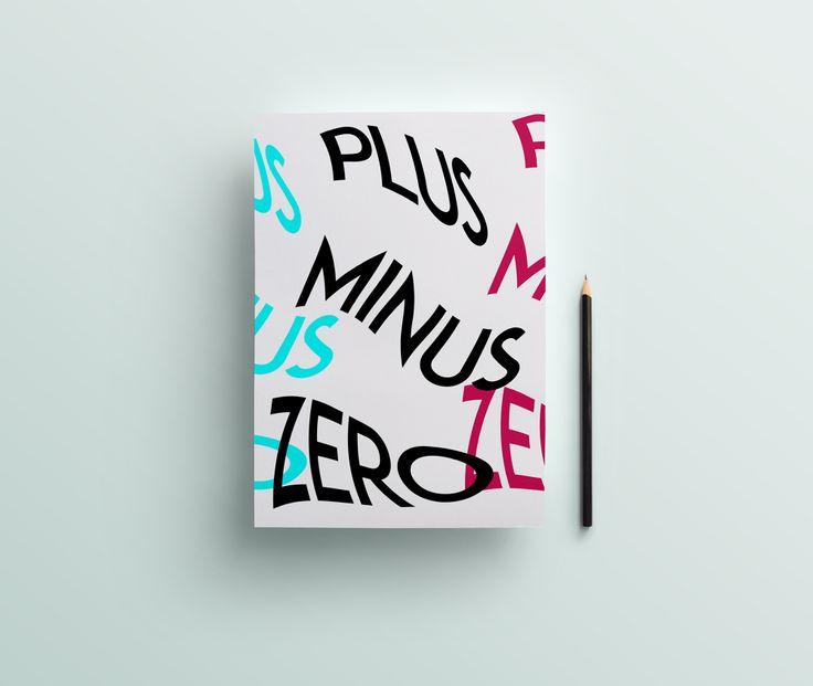 """PLUS MINUS ZERO"" Series   #design #graphicdesign #illustration #3d #cg #vector #colors #typography #logo #logodesign #plus #minus #zero  VARIOUS - DANIEL TEUCHERT - Design & Conception"