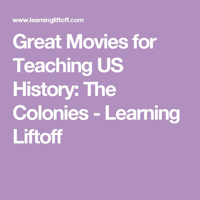 Great Movies for Teaching US History: The Colonies - Learning Liftoff