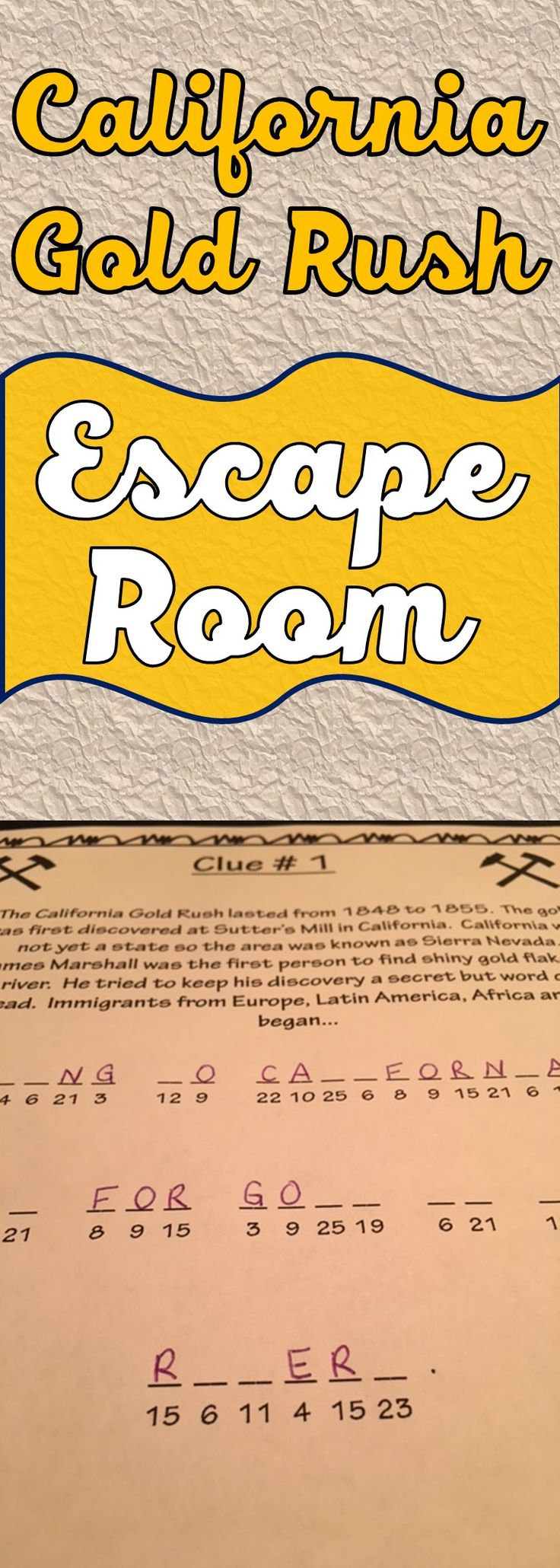 The California Gold Rush Escape Room will take students on a secret mission around the classroom!  This escape room has students decode interesting facts about the mass immigration called the California Gold Rush.  Sometimes students just need a day of movement around the room!