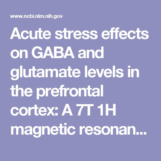 Acute stress effects on GABA and glutamate levels in the prefrontal cortex: A 7T 1H magnetic resonance spectroscopy study