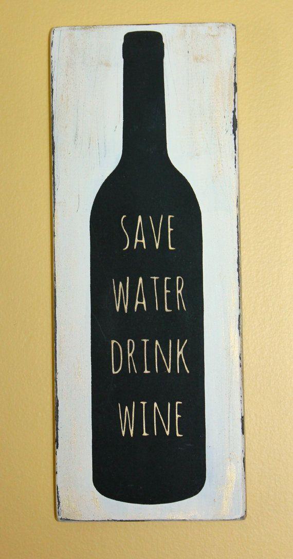 Wine Wood Sign- Wine Wall Decor - Save Water Drink Wine Sign- Distressed Wine Bottle Wood Sign- Wine Kitchen Home Decor- Home Bar Decor-