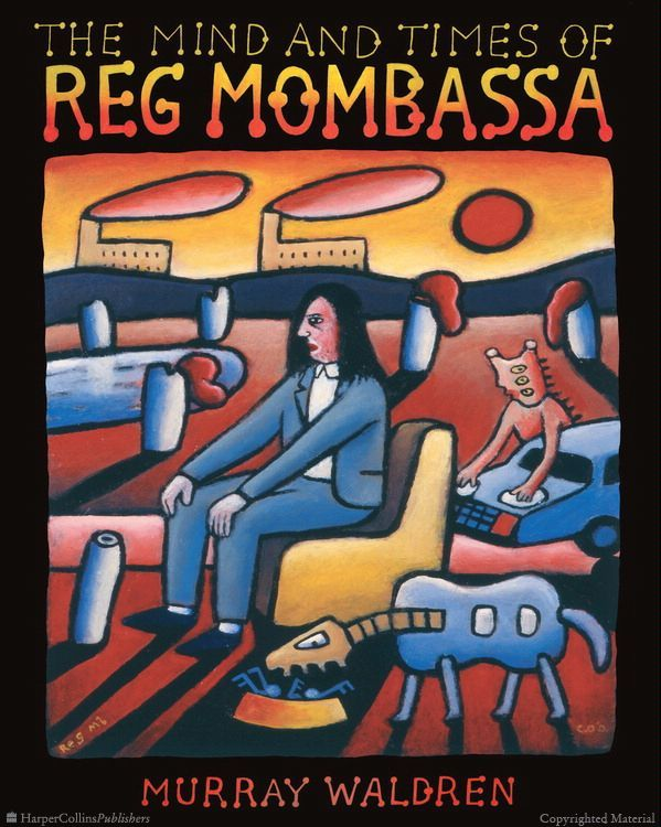 Book Web Sampler : The Mind and Times of Reg Mombassa | Hardcover