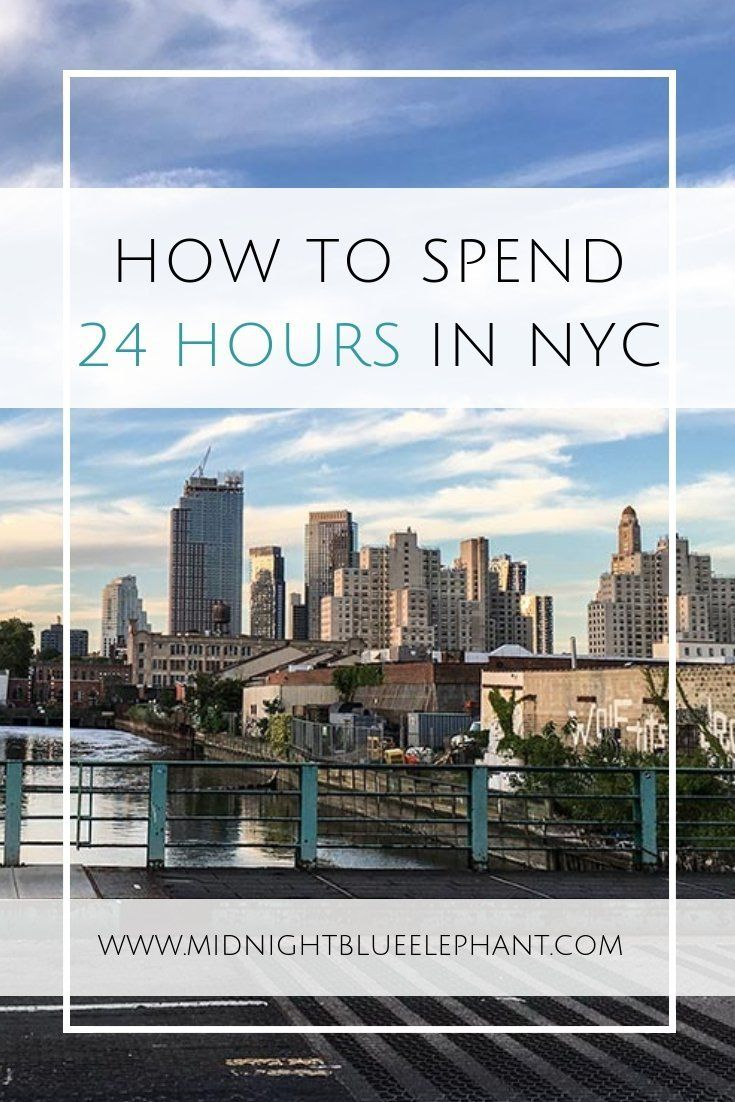 how to spend 24 hours in nyc favorite places flight fishing rh ar pinterest com