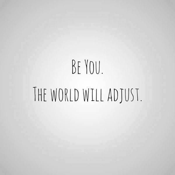 Be you. The world will adjust. #SmartGlamour #BeYou #LoveYourself #BodyPositive #BodyAcceptance
